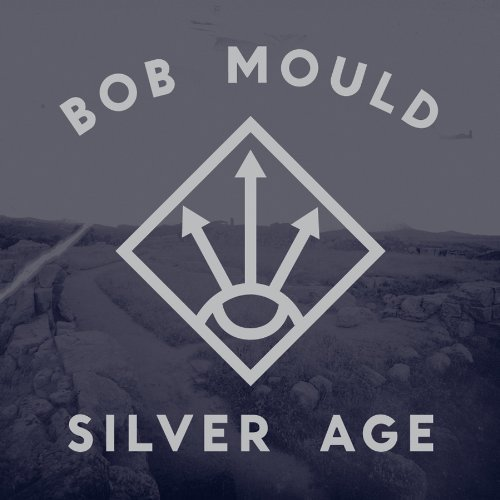 Silver Age by Bob Mould image