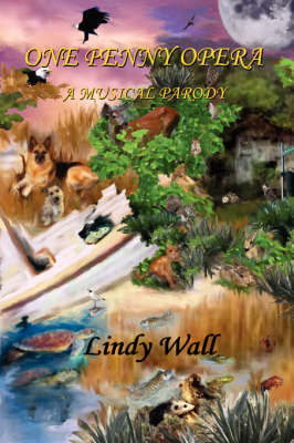 One Penny Opera by Lindy Wall