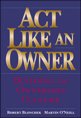 Act Like an Owner by Robert M. Blonchek image