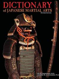 Dictionary of Japanese Martial Arts by George Alexander