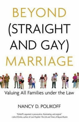 Beyond (Straight And Gay) Marriage by Nancy D Polikoff image