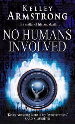 No Humans Involved (Women of the Otherworld #7) by Kelley Armstrong image