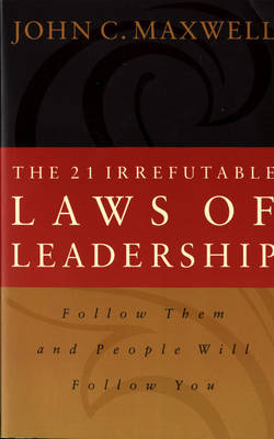 The 21 Irrefutable Laws of Leadership by John C. Maxwell image
