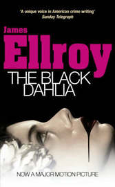 The Black Dahlia by James Ellroy image