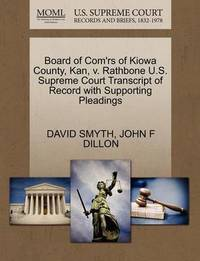 Board of Com'rs of Kiowa County, Kan, V. Rathbone U.S. Supreme Court Transcript of Record with Supporting Pleadings by David Smyth