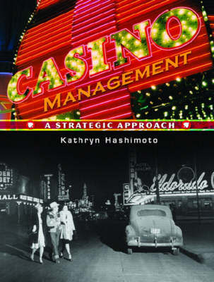 Casino Management by Kathryn Hashimoto