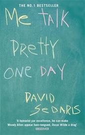Me Talk Pretty One Day by David Sedaris image