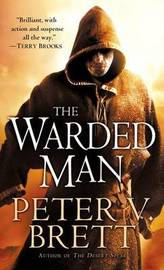 The Warded Man (aka The Painted Man - Demon Trilogy #1) by Peter V Brett image