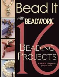Bead it with Beadwork by Jean Campbell
