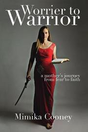 Worrier to Warrior by Mimika Cooney image