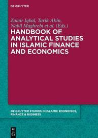 Handbook of Analytical Studies in Islamic Finance and Economics