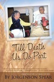 Till Death Us Do Part by Jorgenson Spear