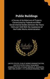 Public Buildings by R 1889-1944 Stanley-Brown