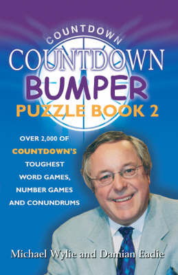 """Countdown"" Bumper Puzzle Book 2: Over 2,000 Puzzles from the Ever-popular Channel Four Show by Michael Wylie image"