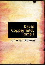 David Copperfield, Tome I by Charles Dickens image