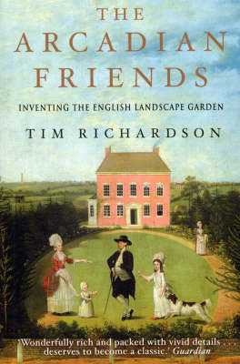 The Arcadian Friends by Tim Richardson image