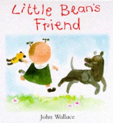 Little Bean's Friend by John Wallace image