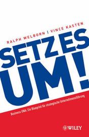 Setz Es Um!: Ein Blueprint Fur Strategische Unternehmensfuhrung by Ralph Welborn image