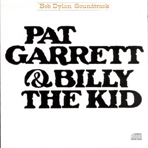 Pat Garrett & Billy The Kid by Bob Dylan image