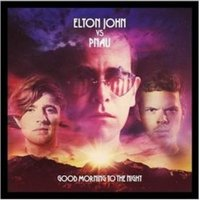 Good Morning To the Night [Deluxe Edition] by Elton Versus Pnau