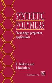 Synthetic Polymers by D Feldman