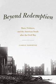 Beyond Redemption by Carole Emberton