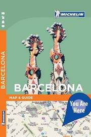 Barcelona - Michelin You Are Here by Michelin
