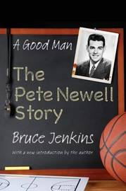 A Good Man by Bruce Jenkins