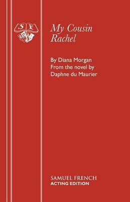 My Cousin Rachel by Dian Morgan