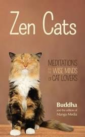 Zen Cats by Gautama Buddha