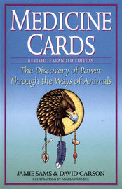 Medicine Cards Kit: The Discovery of Power Through the Ways of Animals by David Carson
