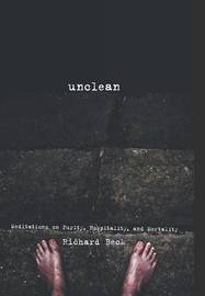 Unclean by Richard Beck