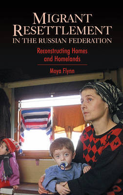Migrant Resettlement in the Russian Federation by Moya Flynn image