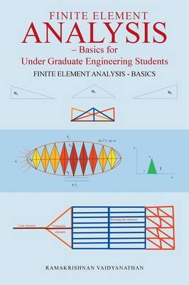 Finite Element Analysis by Ramakrishnan Vaidyanathan