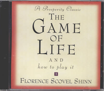 The Game of Life: And How to Play it by Florence Scovel Shinn