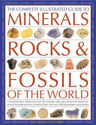 Complete Illustrated Guide to Minerals, Rocks and Fossils********** by John Farndon image