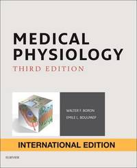 Medical Physiology, International Edition by Walter F. Boron