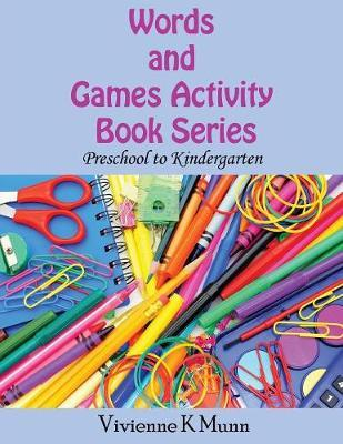Words and Games Activity Book Series by Vivienne K Munn image