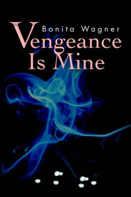 Vengeance is Mine by Bonita Wagner image