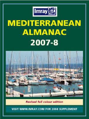 Mediterranean Almanac: 2007/2008: WITH Mediterranean Cruising Handbook by Rod Heikell image