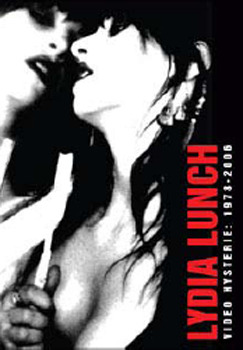 Lydia Lunch - Video Hysterie: 1978-2006 on DVD
