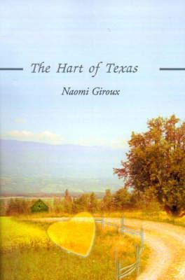 The Hart of Texas by Naomi E. Giroux