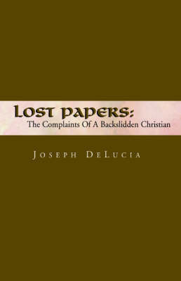 Lost Papers by Joseph DeLucia
