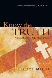 Know the Truth by Bruce Milne image