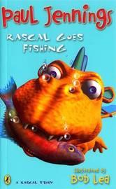 Rascal Goes Fishing by Paul Jennings image