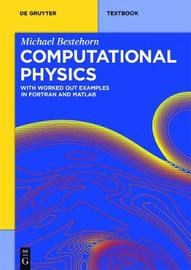 Computational Physics by Michael Bestehorn