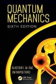 Quantum Mechanics by Alastair I.M. Rae