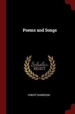 Poems and Songs by Robert Sanderson image