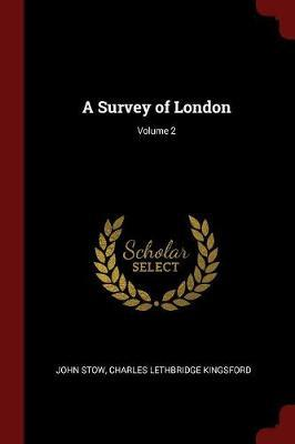 A Survey of London; Volume 2 by John Stow image