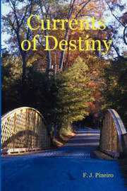 Currents of Destiny by F.J. Pineiro image